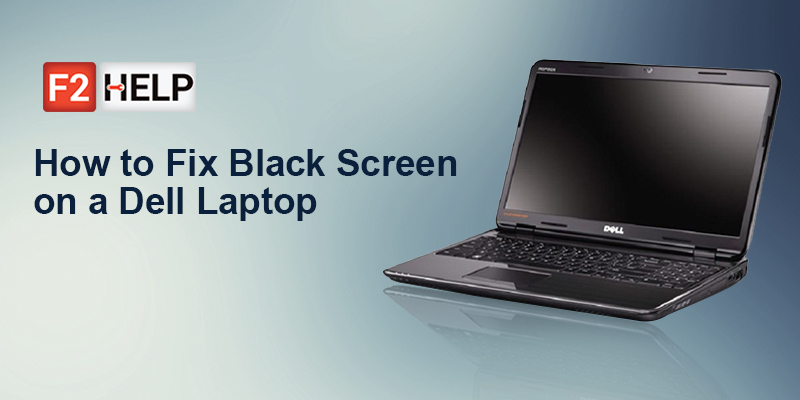 Fix dell laptop turns on but screen is black