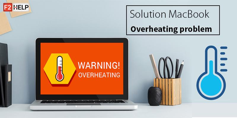 Solve MacBook Overheating problem