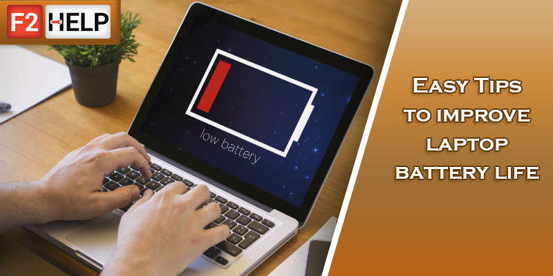 Easy tips to improve laptop battery life