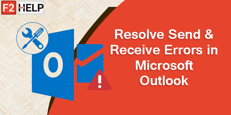 Resolve Send & Receive Errors in Microsoft Outlook