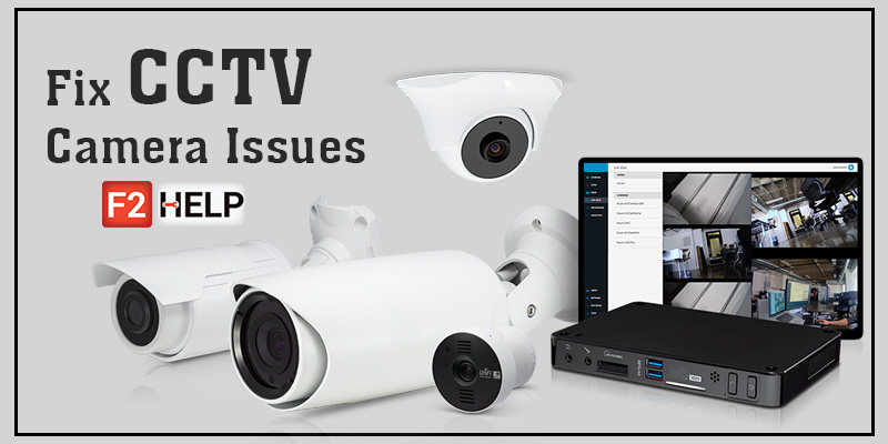 Fix CCTV Camera Issues