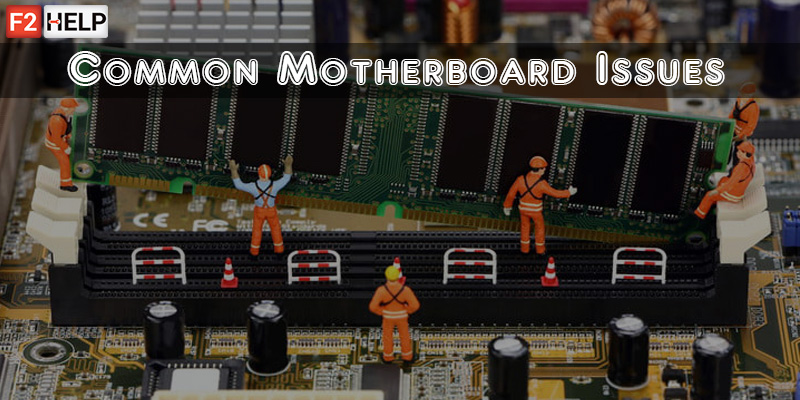Fix Common Motherboard Issues